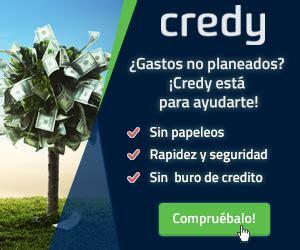 prestamos inmediatos sin buro de credito por internet credy pr 233 stamos en l 237 nea gratis sin bur 243 y sin sueldo