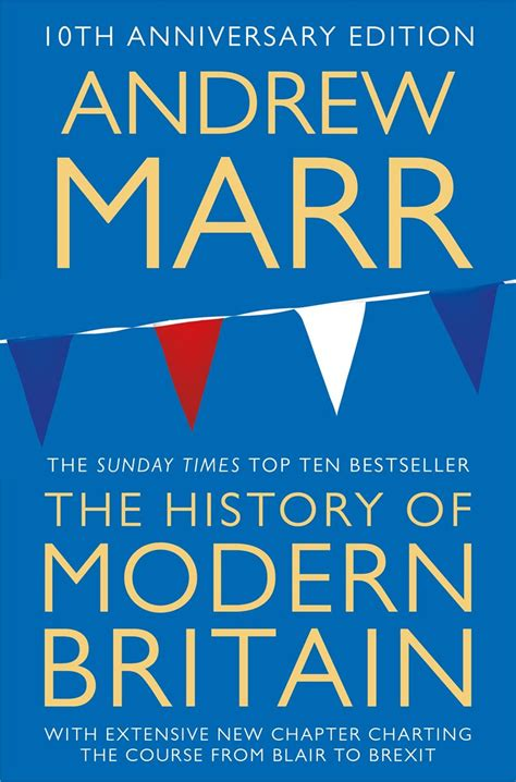 a history of modern a history of modern britain by andrew marr