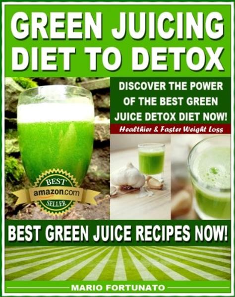 Green Detox Diet by Green Juice Recipes For Health