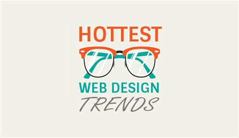 16 web design trends to watch out for in 2017 visual hottest web design trends to watch out for in 2014