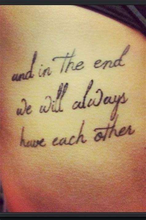 sister quote tattoos 25 best ideas about quote tattoos on