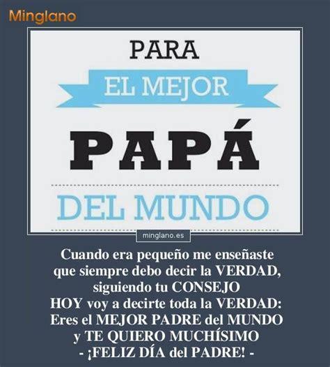 imagenes con frases bonitas para el dia del padre mensajes para felicitar el d 205 a del padre