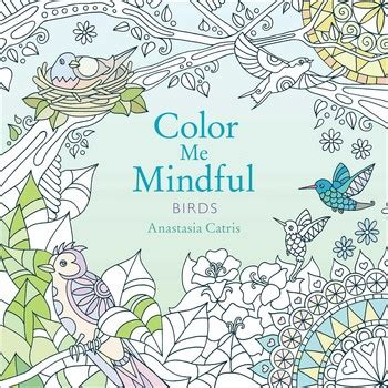 bring me to grayscale coloring book books color me mindful birds book by catris