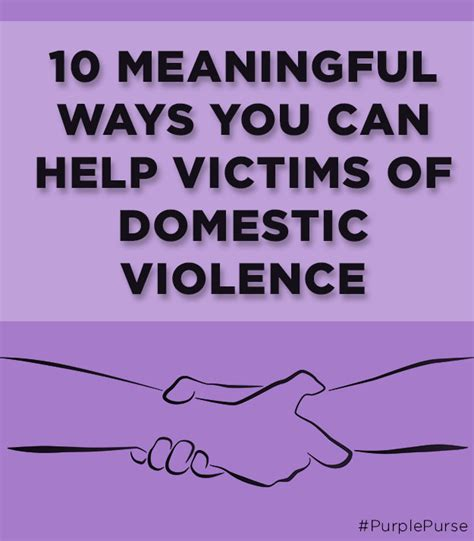 10 Ways Your Can Help You Meet by 10 Meaningful Ways You Can Help Victims Of Domestic Violence