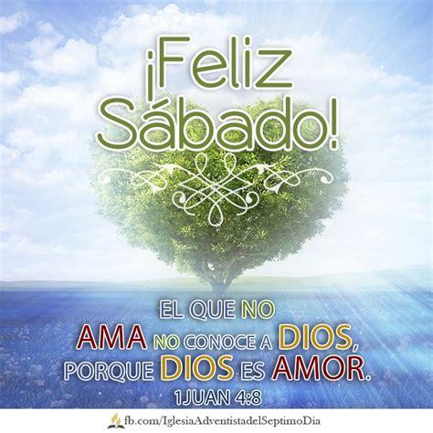 imagenes feliz sabado adventista para facebook 70 best feliz s 225 bado images on pinterest happy saturday