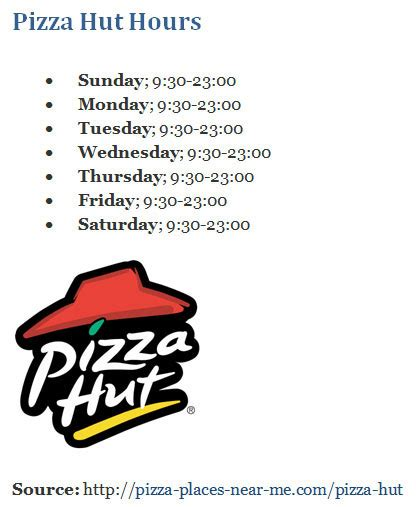 domino pizza opening times pizza hut hours