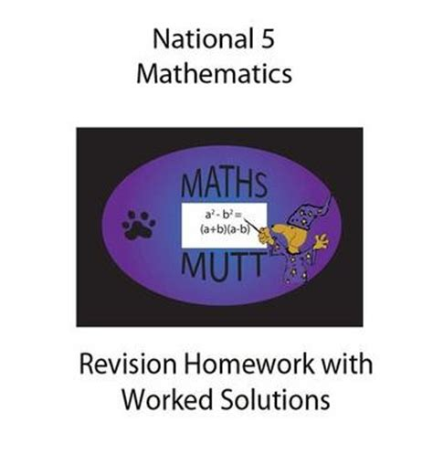 libro national 5 mathematics student national 5 mathematics revision homework with worked solutions alexander forrest 9780957691605