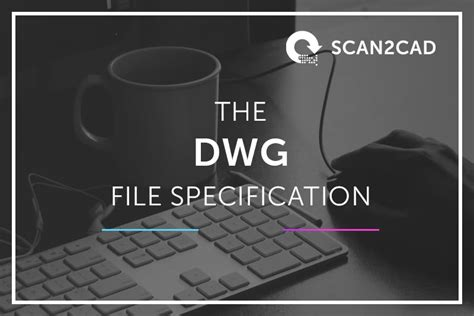 Dwg File Format Specification | specification dwg file format scan2cad