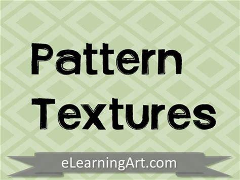 texture pattern learning pattern textures elearningart