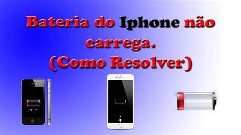 o iphone nao esta ativado bateria do iphone n 227 o carrega como resolver