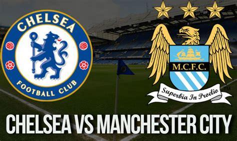chelsea vs manchester city chelsea vs manchester city prediction premier league