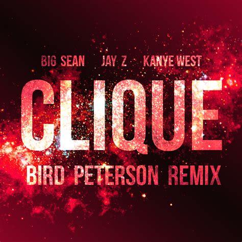 big sean clique lyrics kanye west clique ft big sean jay z mp3 kanye west clique