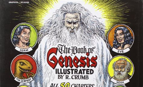 genesis crumb r crumb shows us how he illustrated genesis a faithful