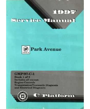 transmission control 1997 buick park avenue electronic toll collection service manuals schematics 1997 buick park avenue transmission control diagnostic information