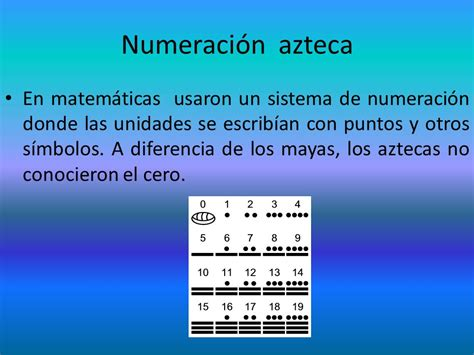 cuales fueron los numeros de la real de hoy 191 cu 225 les fueron los principales avances aztecas ppt