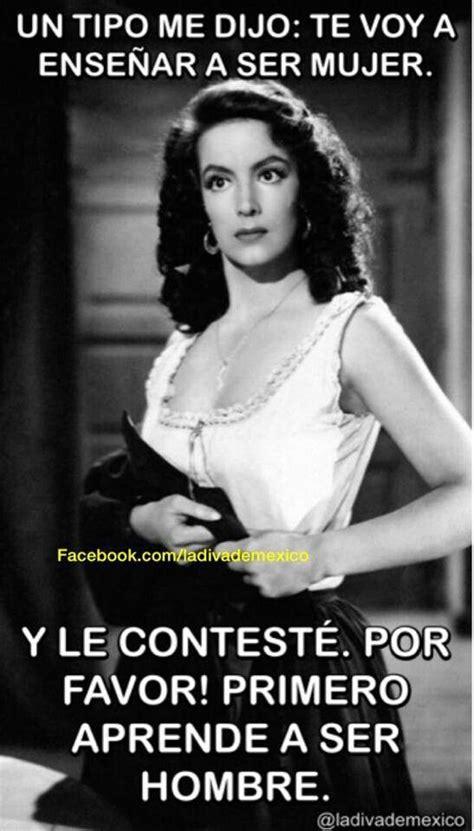 Maria Felix Memes - ay mar 237 a f 233 lix i love your quotes frases poemas