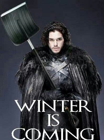 winter is coming meme winter is coming and something else is coming to southern