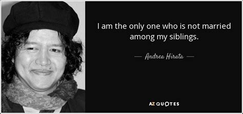 biography of andrea hirata andrea hirata quote i am the only one who is not married