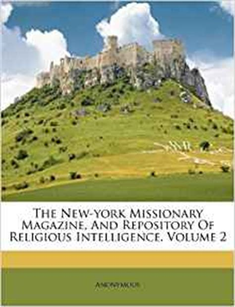 new views on old subjects social scientific and political classic reprint the new york missionary magazine and repository of