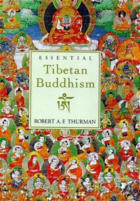Essential Tibetan Buddhism By Robert A F Thurman