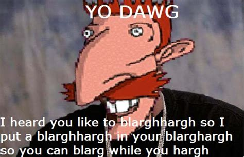 Nigel Meme - image 143940 nigel thornberry blarghharghhhh know