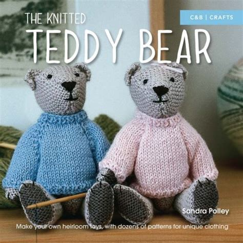how to knit a teddy step by step teddy pattern easy steps to knit a teddy