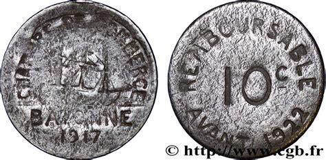 chambre de commerce de bayonne chambre de commerce de bayonne 10 centimes bayonne fnc