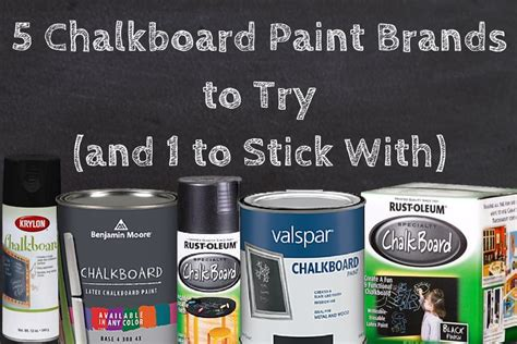 best paint brands top 5 chalkboard paints to try black chalkboard paint