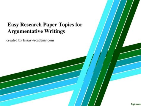 Easy Research Paper Topics by Easy Research Paper Topics For Argumentative Writings