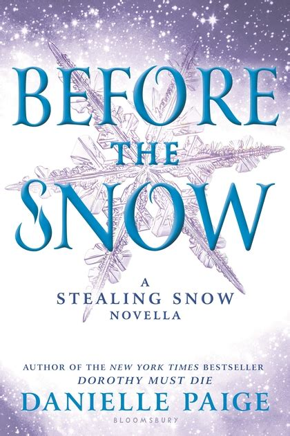 stealing snow before the snow a stealing snow novella stealing snow danielle paige bloomsbury usa childrens