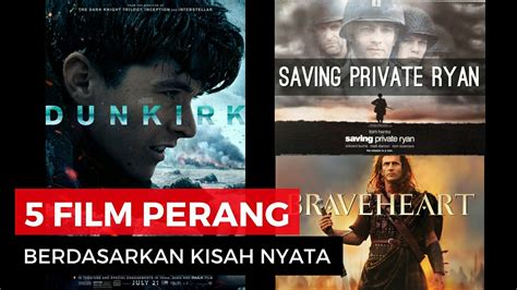film kisah nyata inspiratif 5 film perang yang diangkat dari kisah nyata youtube