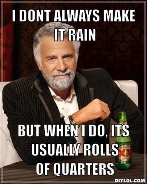 Make It Rain Meme - 17 best images about happy birthday on pinterest 40th