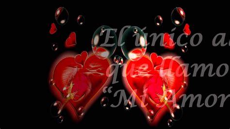 imagenes para dedicar al amor de mi vida fotos para dedicar al amor de mi vida