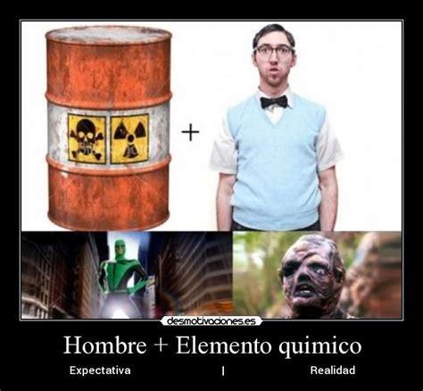 imagenes memes quimica im 225 genes y carteles de quimico pag 2 desmotivaciones