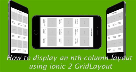 ionic grid tutorial how to display an nth column layout using ionic 2