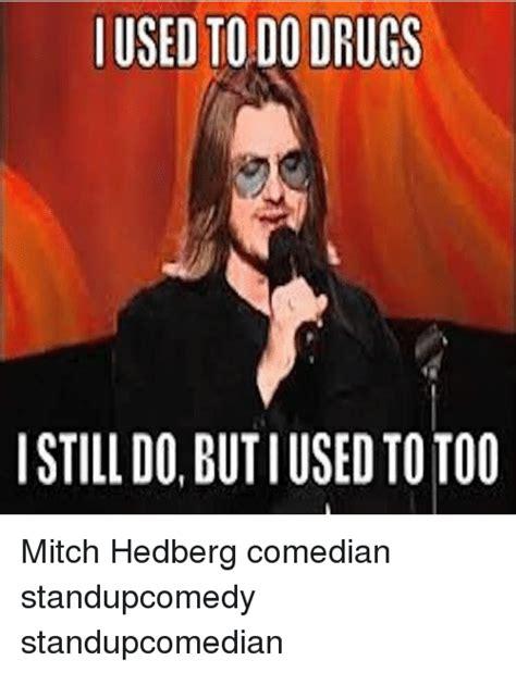 Mitch Hedberg Memes - mitch hedberg memes bestaustinfoodtrucks com