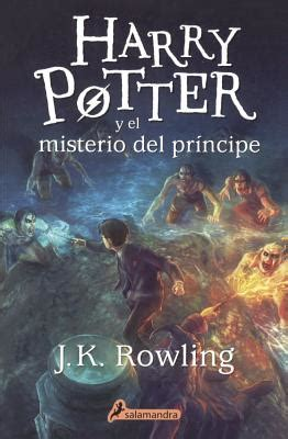 harry potter y el 1417729872 harry potter y el misterio del principe harry potter and the half blood prince prebound