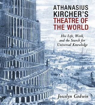crackhead theater f working with the books athanasius kircher s theatre of the world book by