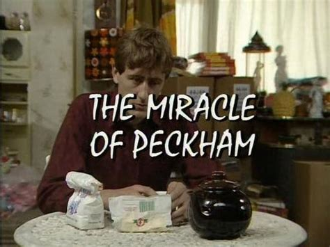 The Miracle Of Peckham Only Fools And Horses