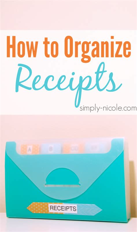 how to organize how to organize receipts simply