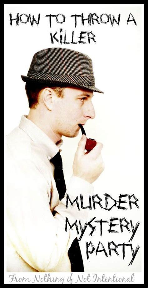 how to throw a mystery dinner best 25 mystery dinner ideas on murder