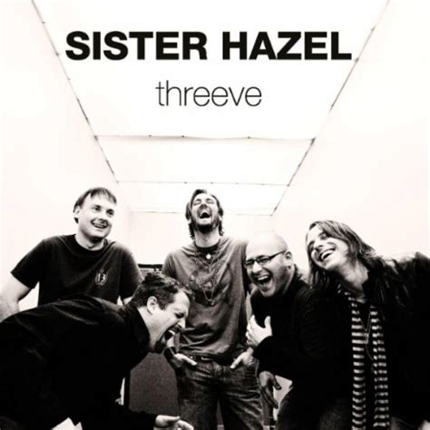 all for you sister hazel mp3 imwan 2010 05 31 sister hazel quot threeve quot mp3 ep rock