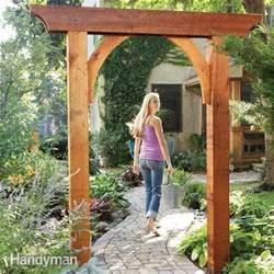 Garden Arch Materials Build A Garden Arch Family Handyman