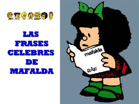 imagenes reflexivas mafalda mafalda mi homenaje im 225 genes taringa