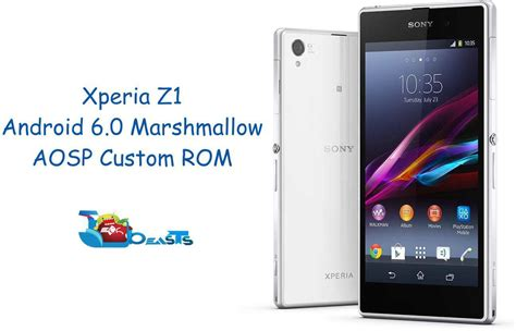 Hp Sony Android Z1 update sony xperia z1 to aosp android 6 0 marshmallow custom rom techbeasts