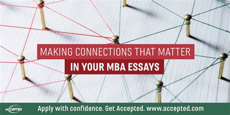 How To Get An Mba In Your 40s by Connections That Matter In Your Mba Essays The