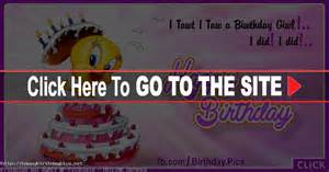tweety birthday cake happy birthday happy birthday videos pictures free