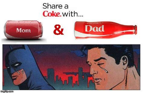 Share A Coke Meme - share a coke with kent and wayne imgflip
