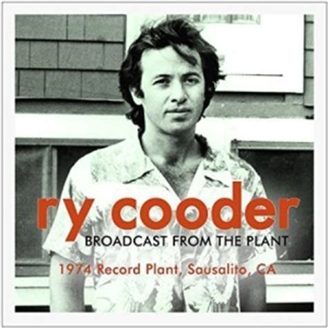 ry cooder best album ry cooder broadcast from the plant 1974 the best live albums