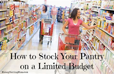 how to stock your pantry on a limited budget money